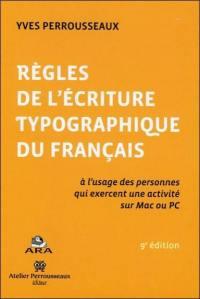 Règles de l'écriture typographique du français