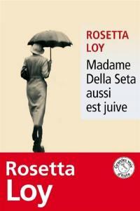 Madame Della Seta aussi est juive
