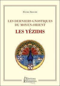 Les derniers gnostiques du Moyen-Orient