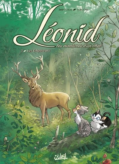 Léonid. Volume 3, Les chasseurs