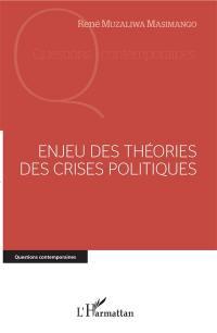 Enjeu des théories des crises politiques