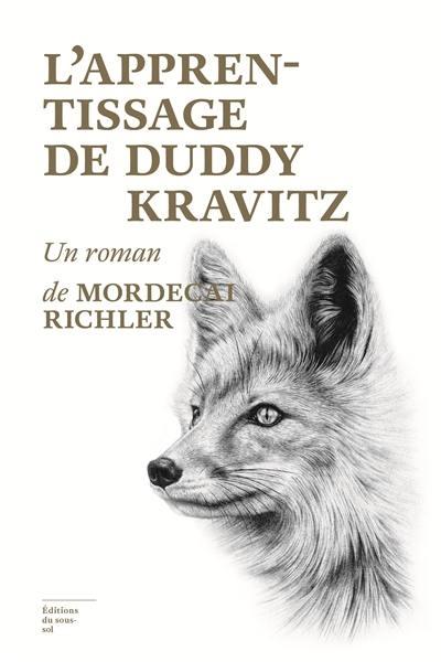 L'apprentissage de Duddy Kravitz : un roman