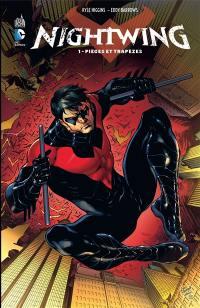 Nightwing. Volume 1, Pièges et trapèzes