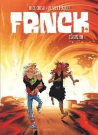 Frnck. Vol. 4. L'éruption