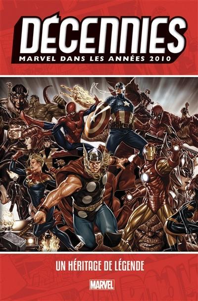Décennies Marvel, Marvel dans les années 2010