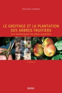 Le greffage et la plantation des arbres fruitiers