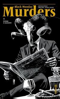 Black monday murders. Volume 1, Gloire à Mammon