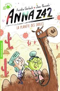 Anna Z42. Volume 5, La planète des sables