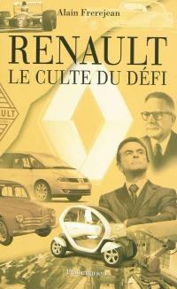 Renault : le culte du défi