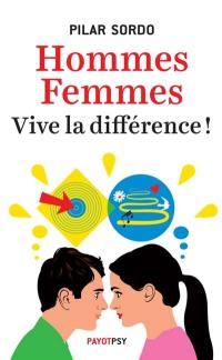 Hommes, femmes, vive la différence !