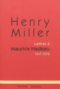 Lettres à Maurice Nadeau