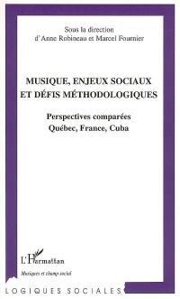 Musique, enjeux sociaux et défis méthodologiques