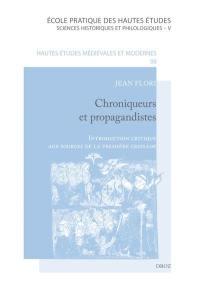 Chroniqueurs et propagandistes