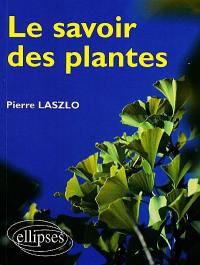 Le savoir des plantes