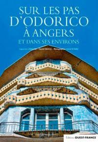 Sur les pas d'Odorico à Angers et dans ses environs