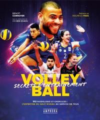 Volley-ball, secrets d'entraînement