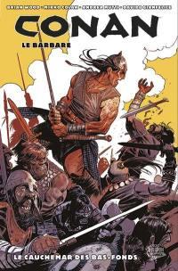 Conan le barbare. Volume 3, Le cauchemar des bas-fonds
