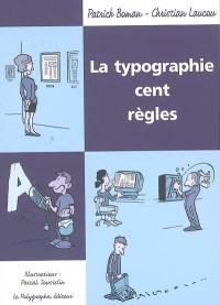 La typographie, cent règles