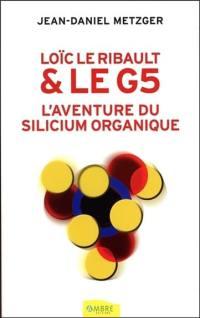 Loïc Le Ribault & le G5