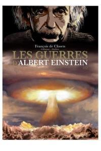 Les guerres d'Albert Einstein. Volume 2,