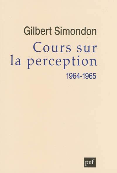 Cours sur la perception, 1964-1965