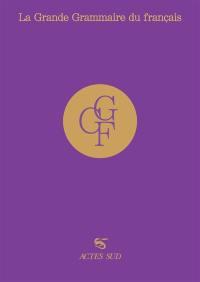 La grande grammaire du français