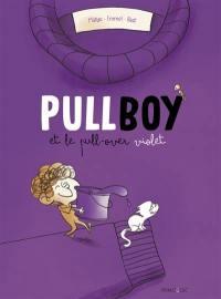 Pullboy, Pullboy et le pull-over violet