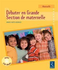 Débuter en Grande Section de maternelle
