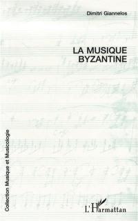 La musique byzantine