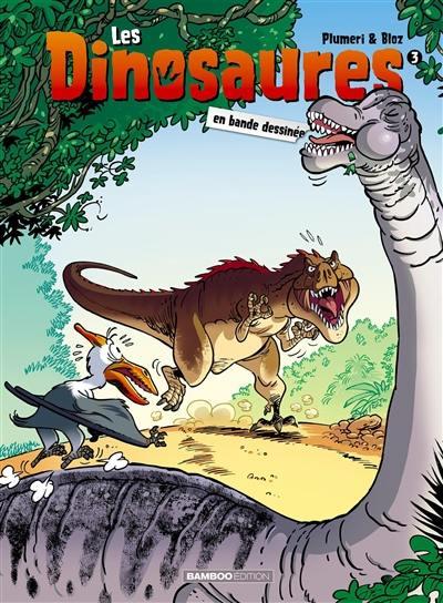 Les dinosaures en bande dessinée. Volume 3,