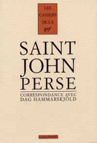 Cahiers Saint-John Perse. Volume 11, Correspondance 1955-1961