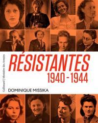 Résistantes 1940-1944