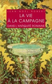 La vie à la campagne dans l'Antiquité romaine