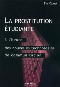 La prostitution étudiante à l'heure des nouvelles technologies de communication