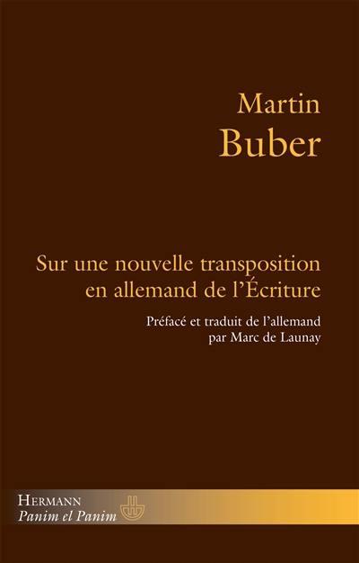 Sur une nouvelle transposition en allemand de l'Ecriture