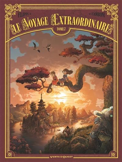 Le voyage extraordinaire. Volume 7,