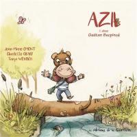 Azil. Volume 1, Chez Gaëtan Becpincé