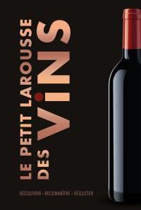 Le petit Larousse des vins