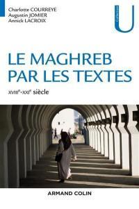 Le Maghreb par les textes