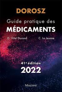 Guide pratique des médicaments : 2022