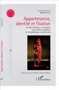Appartenance, identité et filiation