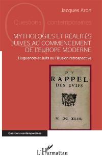 Mythologies et réalités juives au commencement de l'Europe moderne