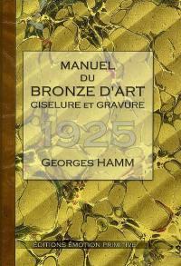 Manuel du bronze d'art