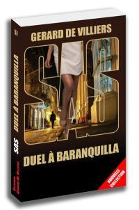 Duel à Barranquilla