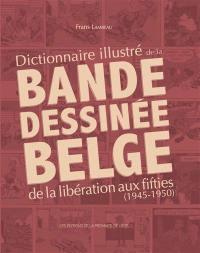 Dictionnaire illustré de la bande dessinée belge