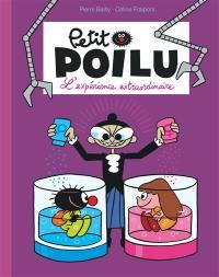 Petit Poilu. Volume 15, L'expérience extraordinaire