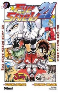 Eye shield 21. Volume 3, On leur donne pour nom Deimon Devil Bats