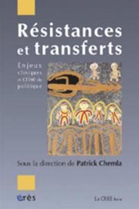 Résistances et transferts
