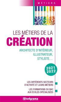 Les métiers de la création, 2021-2022