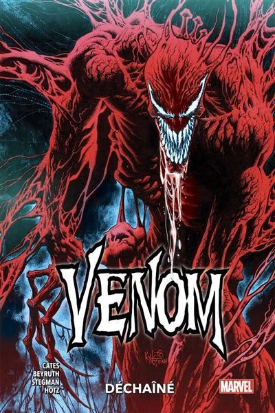 Venom. Volume 3, Déchaîné